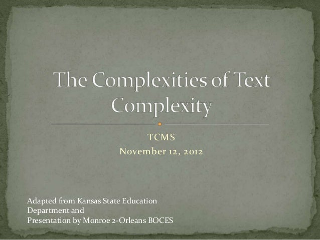 TCMS                        November 12, 2012Adapted from Kansas State EducationDepartment andPresentation by Monroe 2-Orl...