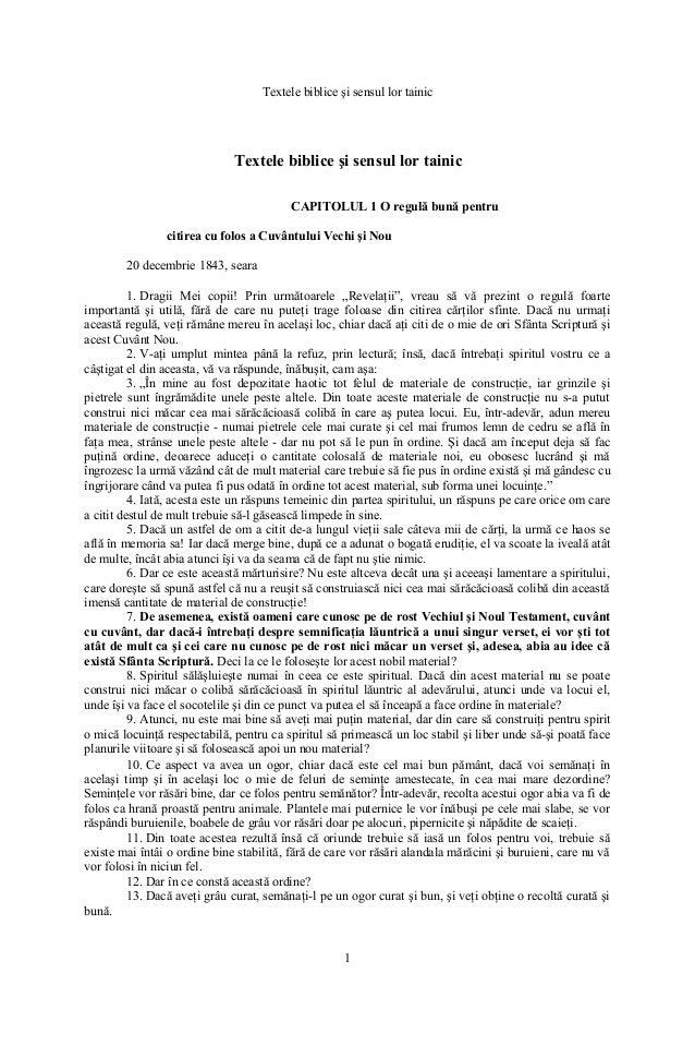 Textele biblice şi sensul lor tainic Textele biblice şi sensul lor tainic CAPITOLUL 1 O regulă bună pentru citirea cu folo...