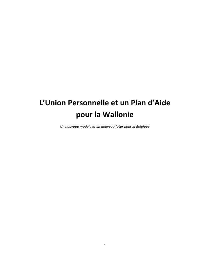 L'Union Personnelle et un Plan d'Aide pour la Wallonie (Texte)