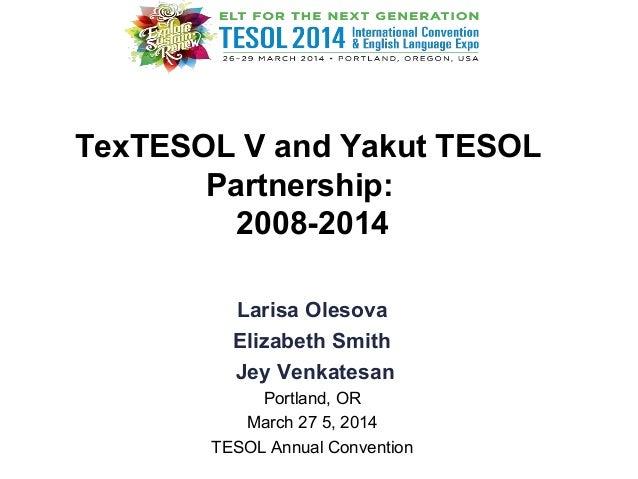 TexTESOLV and Yakut TESOL Partnership: 2008-2014