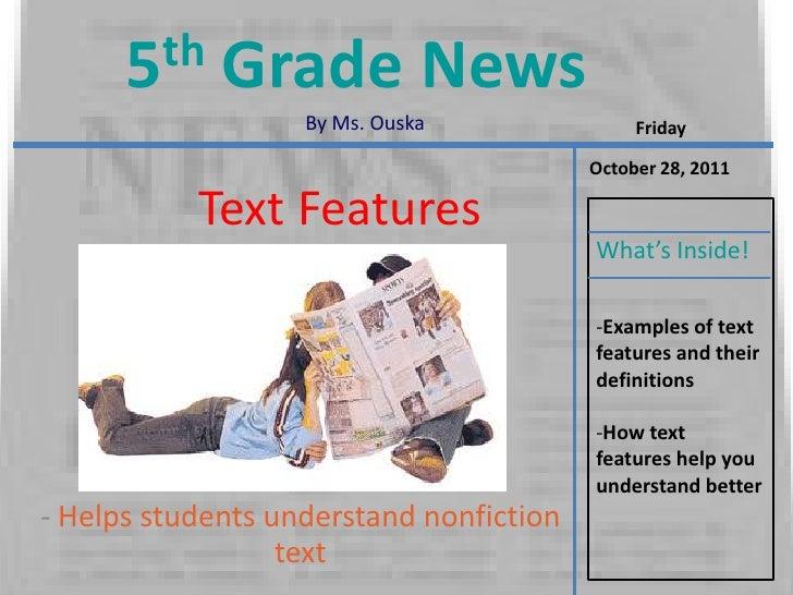 5 th   Grade News                   By Ms. Ouska               Friday                                         October 28, ...