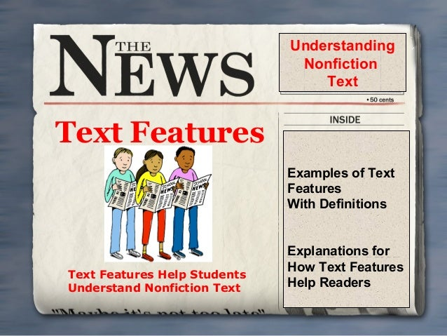 Understanding Nonfiction Text  Text Features Examples of Text Features With Definitions  Text Features Help Students Under...
