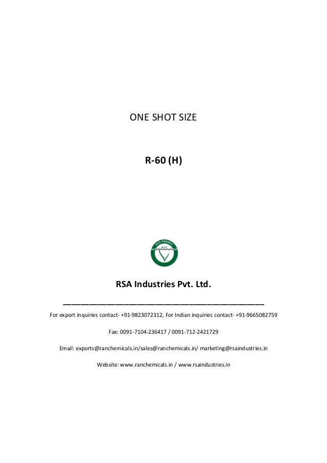 ONE SHOT SIZE R-60 (H) RSA Industries Pvt. Ltd. ______________________________________________ For export inquiries contac...