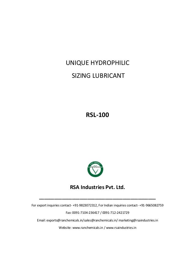 UNIQUE HYDROPHILIC SIZING LUBRICANT RSL-100 RSA Industries Pvt. Ltd. ______________________________________________ For ex...