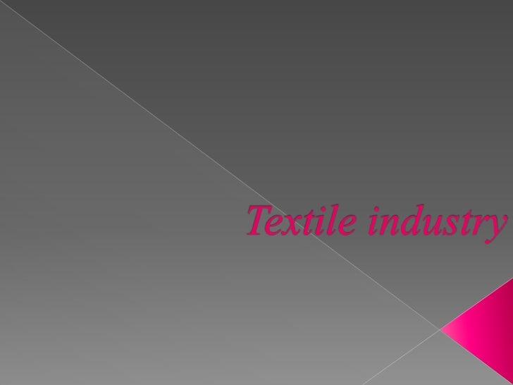 Textile industry ppt strategic management