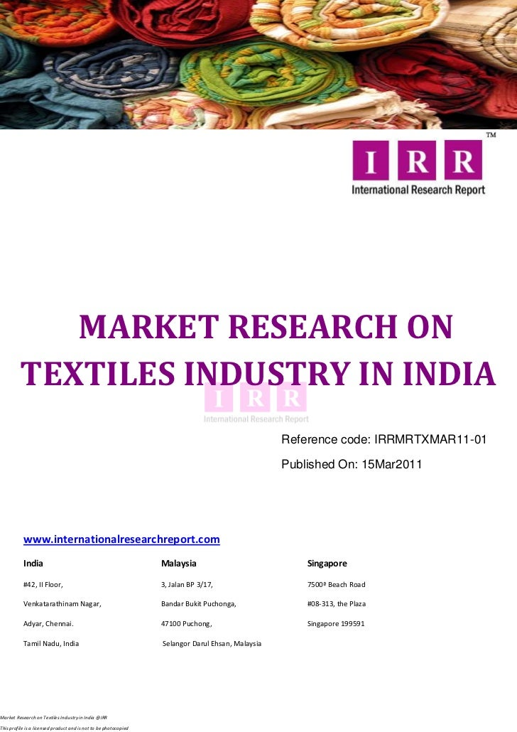 MARKET RESEARCH ON         TEXTILES INDUSTRY IN INDIA                                                                     ...