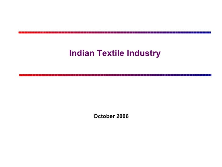 Indian Textile Industry October 2006