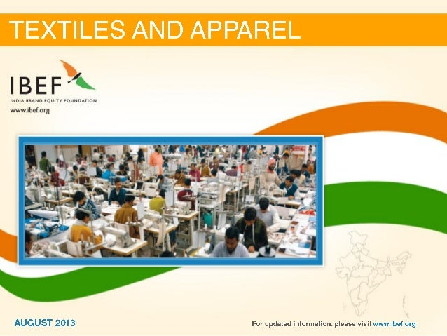 India : Textiles and apparel Sector Report_August 2013