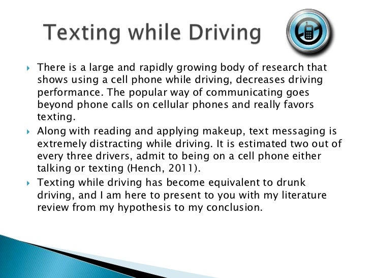 thesis statement for texting while driving essay Abstract automobile crashes as a result of texting while driving is an epidemic that has taken our nation by storm over the past decade whether people think they can safely type on their phone while driving, or just don't think there is any real danger in the act does not matter.