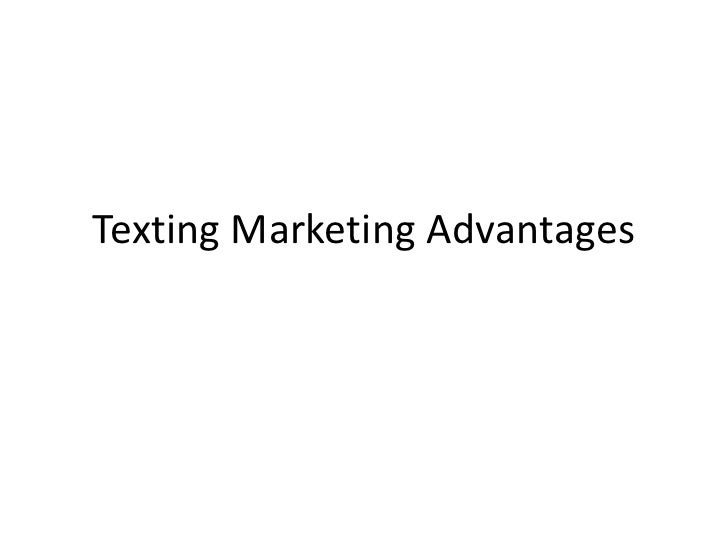 Texting marketing advantages