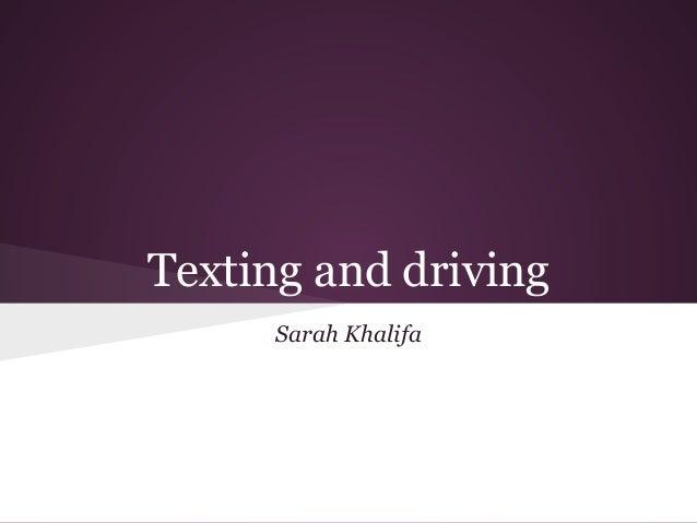 Texting while driving by sarah khalifa