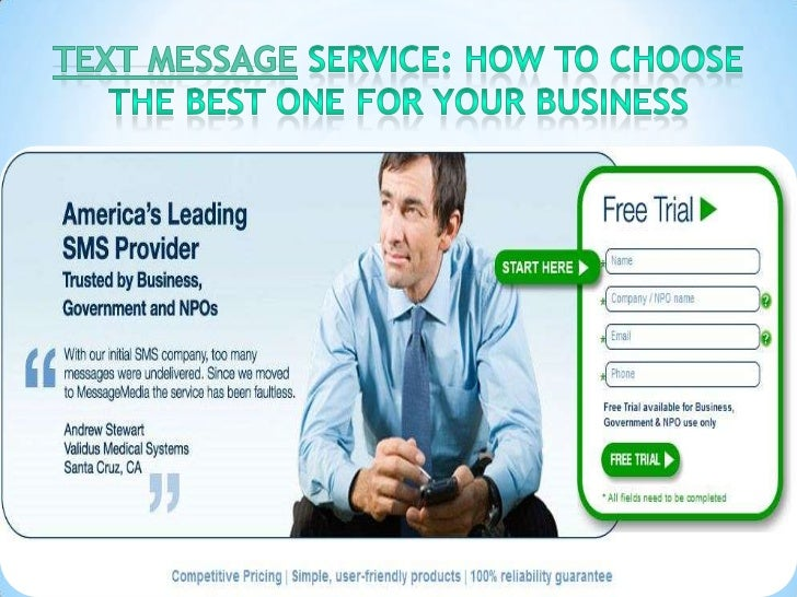 Text Message service: How to choose the best one                for your businessIt is necessary to ensure that the text m...