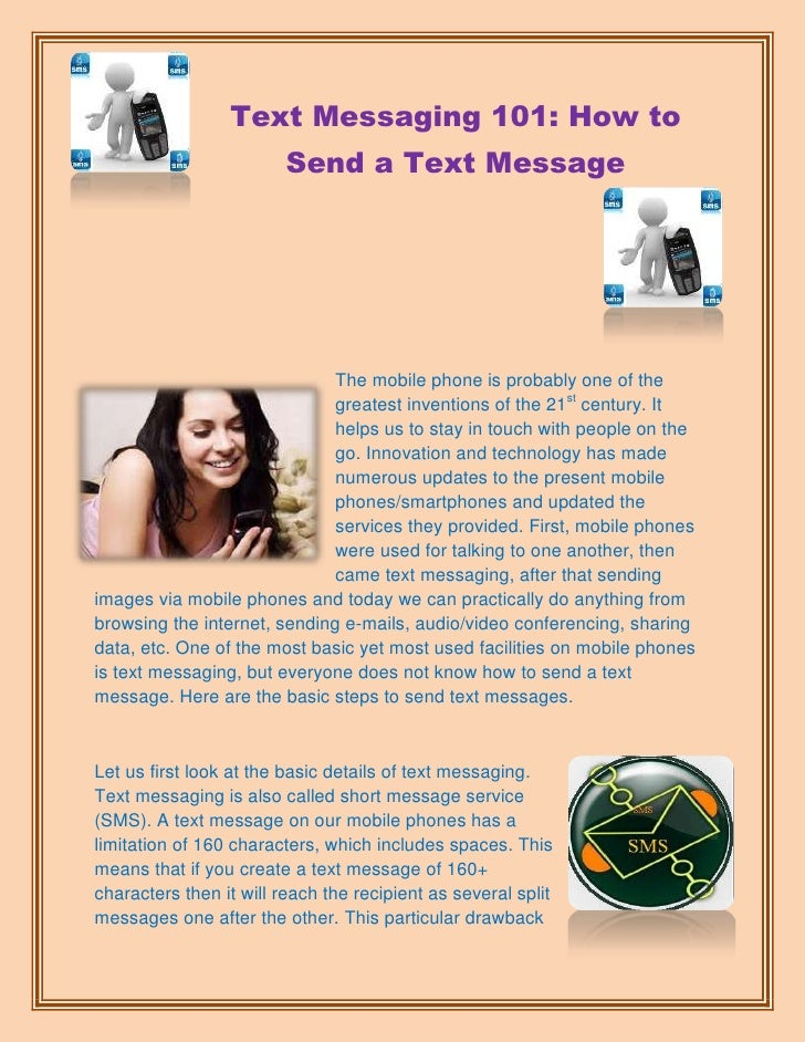 Text Messaging 101: How to                         Send a Text Message                              The mobile phone is pr...