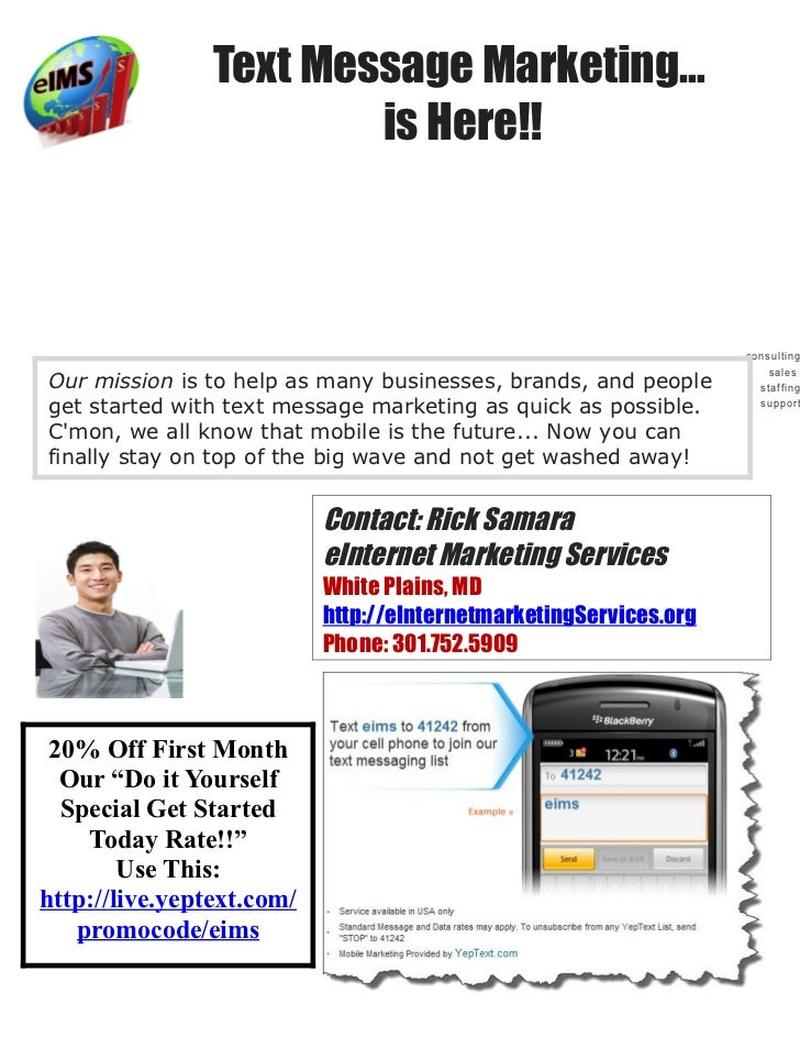 Text Message Marketing…                        is Here!!                                                                  ...