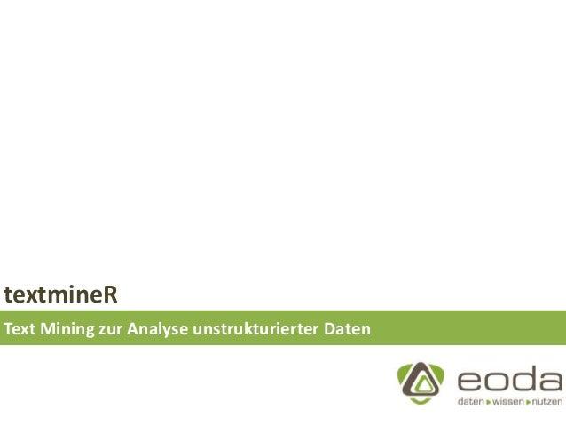 textmineR Text Mining zur Analyse unstrukturierter Daten