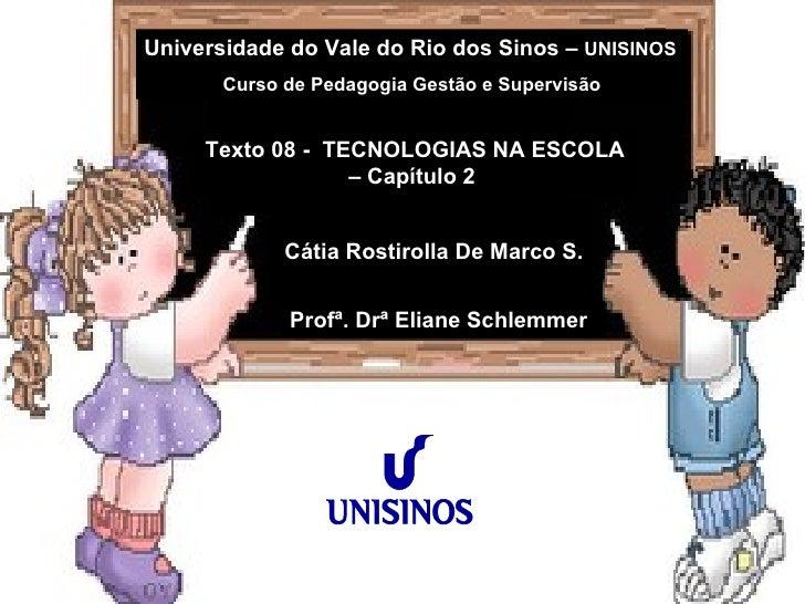 Universidade do Vale do Rio dos Sinos –  UNISINOS Curso de Pedagogia Gestão e Supervisão hhhhhhhhhhhhhhhhhhhhhhhhhhhhhhhhh...