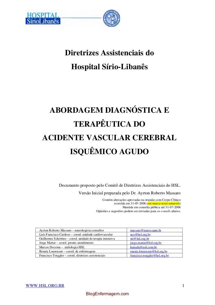 Diretrizes Assistenciais do                            Hospital Sírio-Libanês           ABORDAGEM DIAGNÓSTICA E           ...