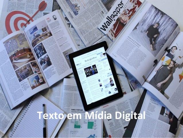 Texto em Mídia Digital