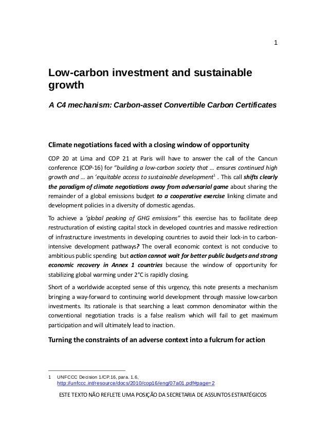 1 ESTE TEXTO NÃO REFLETE UMA POSIÇÃO DA SECRETARIA DE ASSUNTOS ESTRATÉGICOS Low-carbon investment and sustainable growth A...