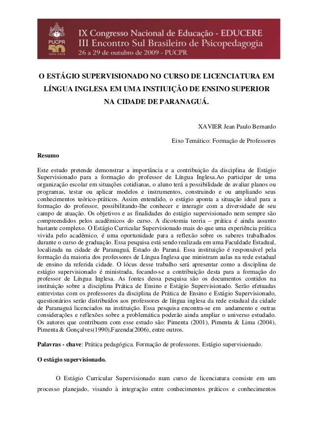 O ESTÁGIO SUPERVISIONADO NO CURSO DE LICENCIATURA EM LÍNGUA INGLESA EM UMA INSTIUIÇÃO DE ENSINO SUPERIOR NA CIDADE DE PARA...