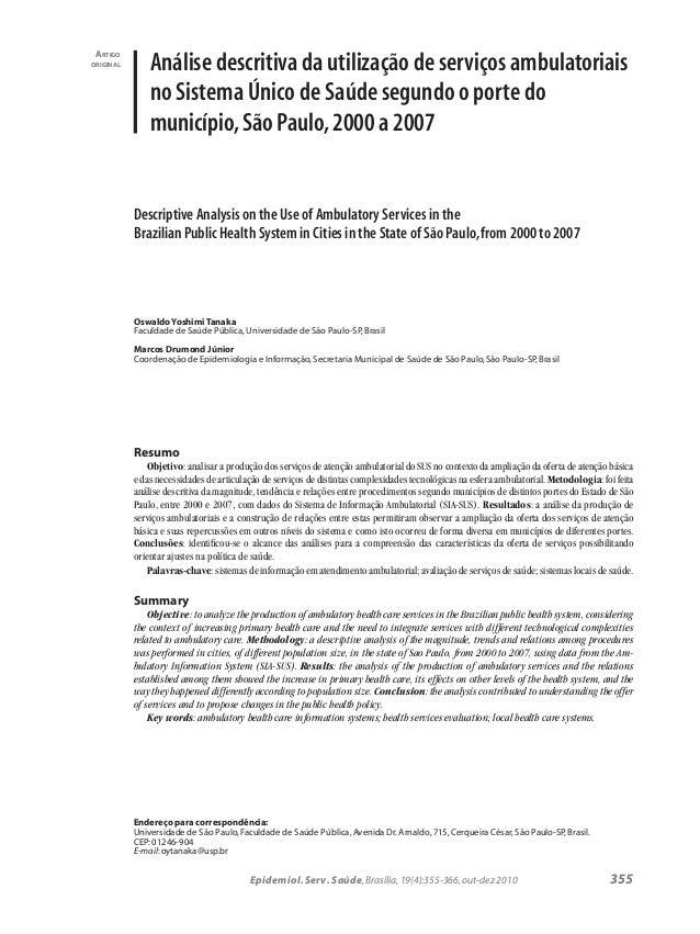 355 Descriptive Analysis on the Use of Ambulatory Services in the Brazilian Public Health System in Cities in the State of...