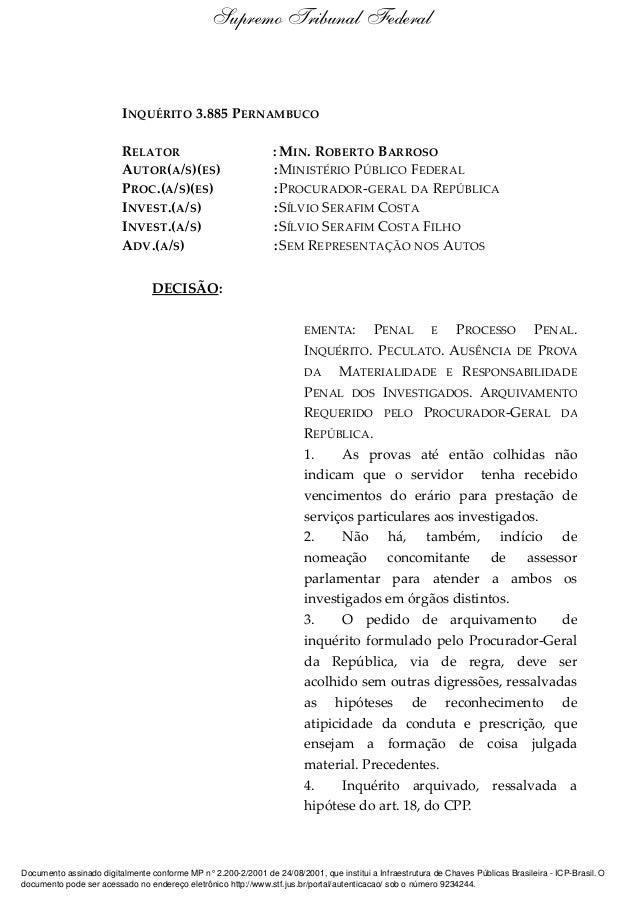 INQUÉRITO 3.885 PERNAMBUCO RELATOR : MIN. ROBERTO BARROSO AUTOR(A/S)(ES) :MINISTÉRIO PÚBLICO FEDERAL PROC.(A/S)(ES) :PROCU...