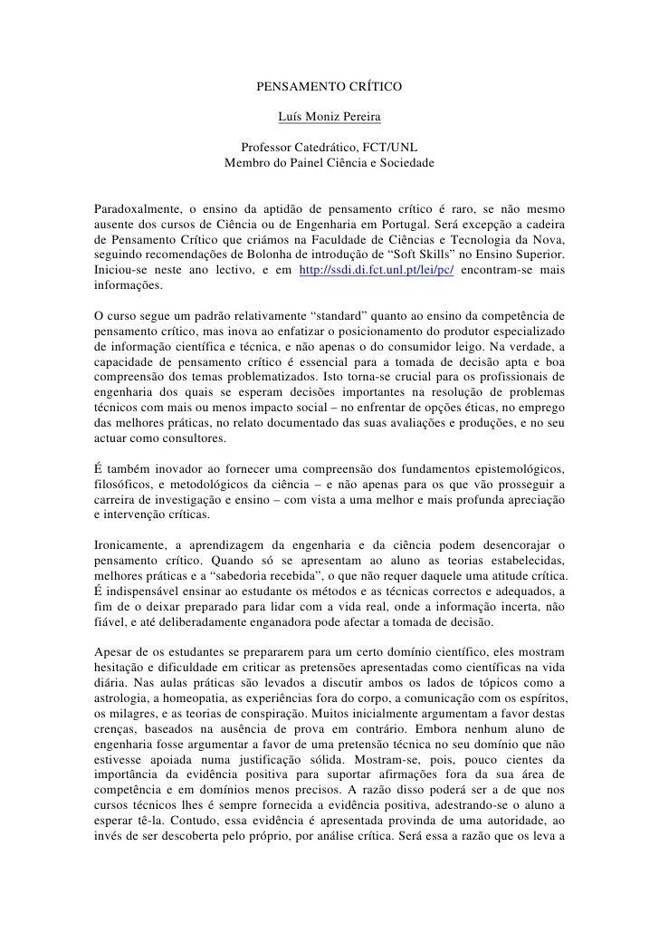 PENSAMENTO CRÍTICO                                    Luís Moniz Pereira                            Professor Catedrático,...