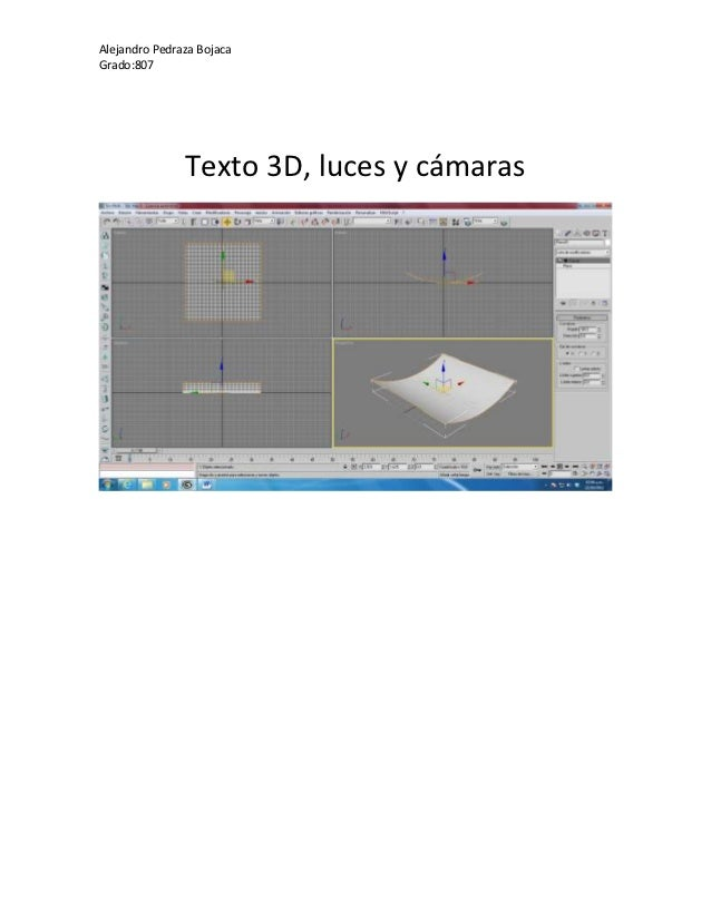 Alejandro Pedraza BojacaGrado:807               Texto 3D, luces y cámaras