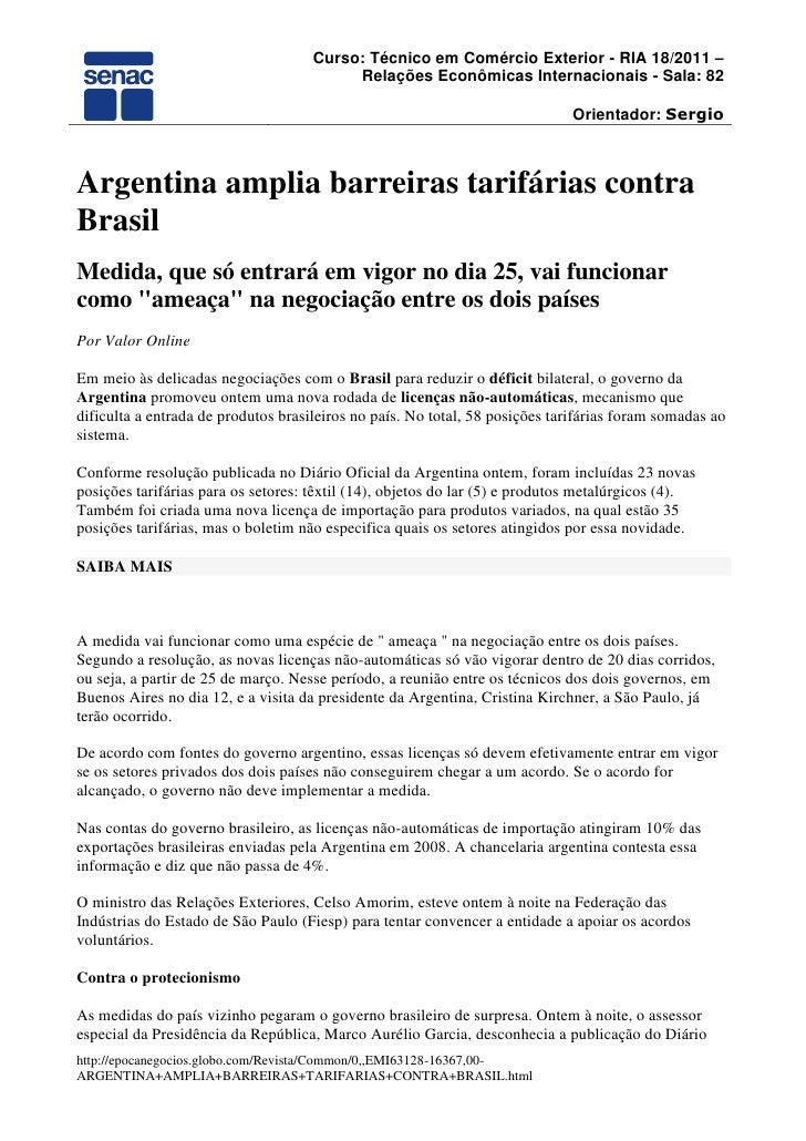 """Argentina amplia barreiras tarifárias contra Brasil<br />Medida, que só entrará em vigor no dia 25, vai funcionar como """"am..."""
