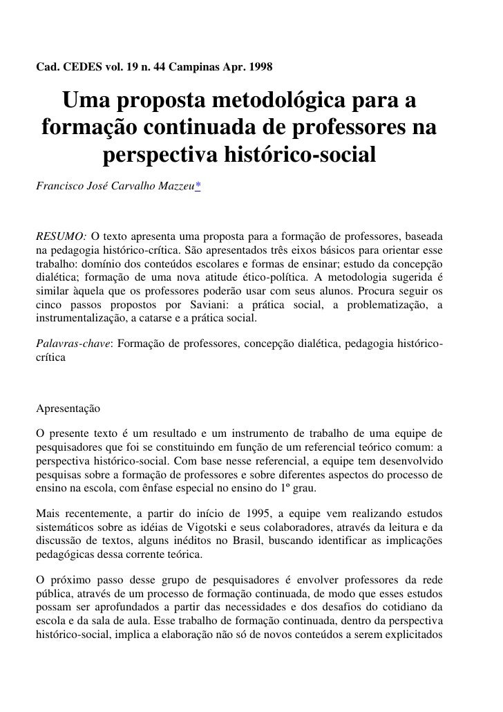 Cad. CEDES vol. 19 n. 44 Campinas Apr. 1998   Uma proposta metodológica para a formação continuada de professores na      ...