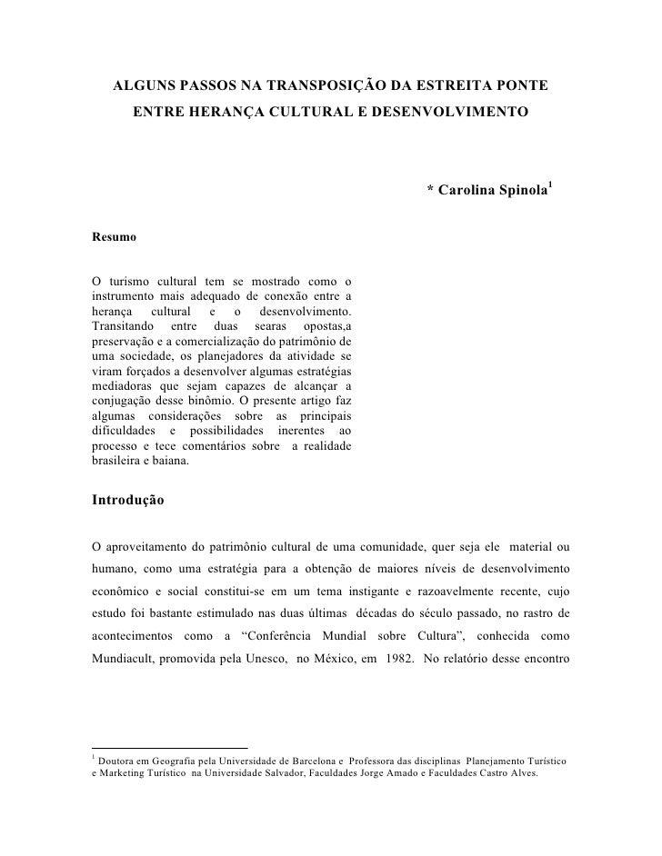 ALGUNS PASSOS NA TRANSPOSIÇÃO DA ESTREITA PONTE          ENTRE HERANÇA CULTURAL E DESENVOLVIMENTO                         ...