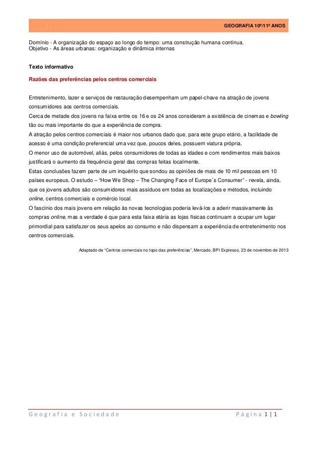 GEOGRAFIA 10º/11º ANOS  Domínio - A organização do espaço ao longo do tempo: uma construção humana contínua. Objetivo - As...