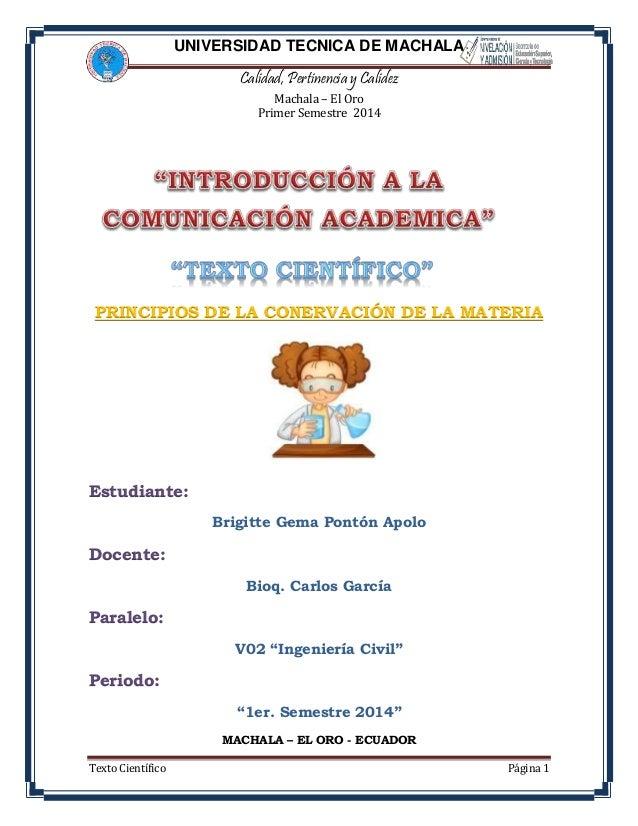 UNIVERSIDAD TECNICA DE MACHALA Calidad, Pertinencia y Calidez Machala – El Oro Primer Semestre 2014 Texto Científico Págin...