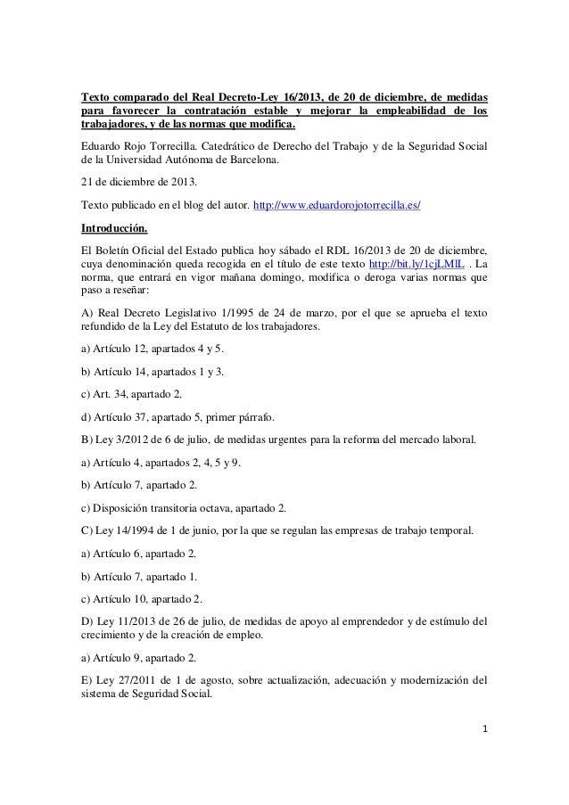 Texto comparado del Real Decreto-Ley 16/2013, de 20 de diciembre, de medidas para favorecer la contratación estable y mejo...