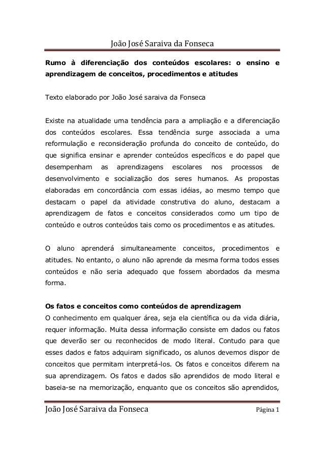 João José Saraiva da Fonseca João José Saraiva da Fonseca Página 1 Rumo à diferenciação dos conteúdos escolares: o ensino ...