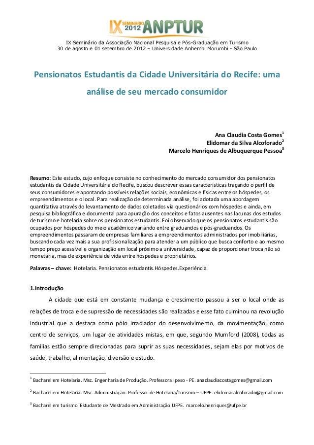 IX Seminário da Associação Nacional Pesquisa e Pós-Graduação em Turismo 30 de agosto e 01 setembro de 2012 – Universidade ...