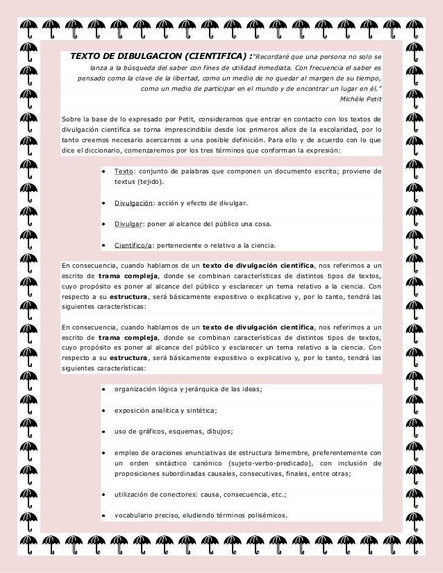 """TEXTO DE DIBULGACION (CIENTIFICA) :""""Recordaré que una persona no solo se         lanza a la búsqueda del saber con fines d..."""