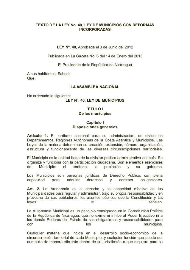TEXTO DE LA LEY No. 40, LEY DE MUNICIPIOS CON REFORMASINCORPORADASLEY Nº. 40, Aprobada el 3 de Junio del 2012Publicada en ...