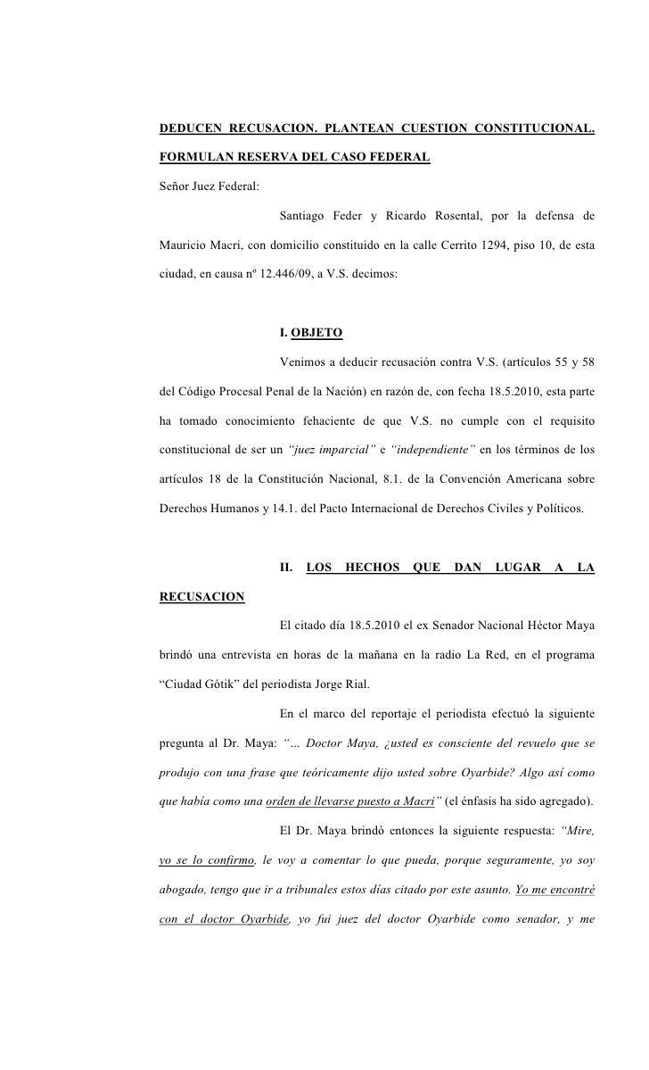 DEDUCEN RECUSACION. PLANTEAN CUESTION CONSTITUCIONAL.  FORMULAN RESERVA DEL CASO FEDERAL  Señor Juez Federal:             ...