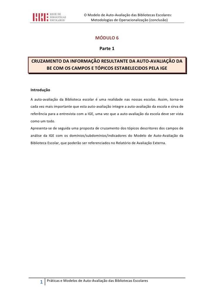 O Modelo de Auto-Avaliação das Bibliotecas Escolares:                                     Metodologias de Operacionalizaçã...