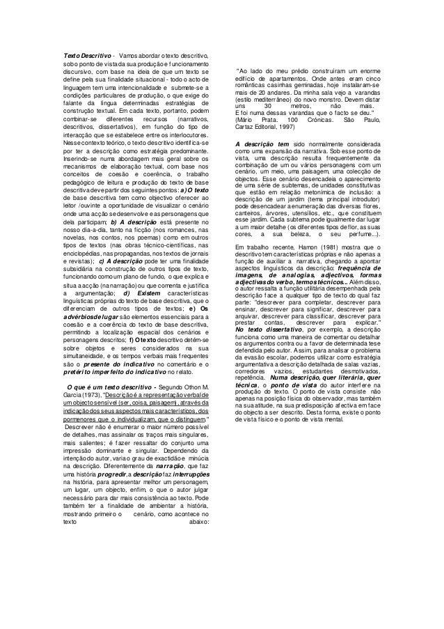Texto Descritivo - Vamos abordar o texto descritivo, sob o ponto de vista da sua produção e funcionamento discursivo, com ...