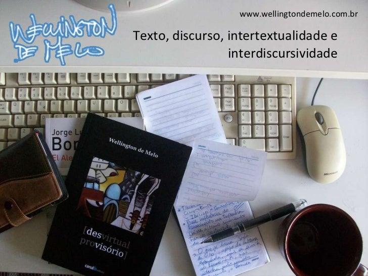 Texto, discurso, intertextualidade e interdiscursividade
