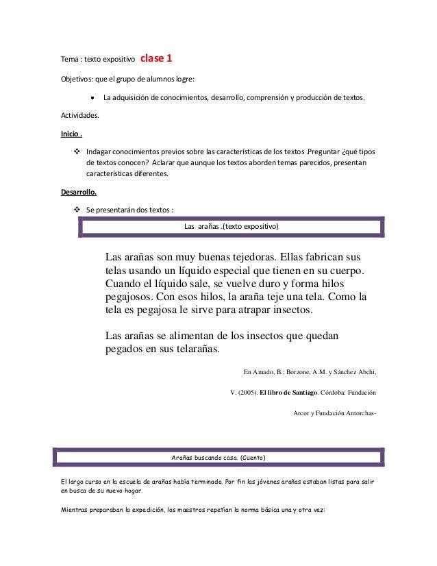 Tema : texto expositivo  clase 1  Objetivos: que el grupo de alumnos logre: La adquisición de conocimientos, desarrollo, c...
