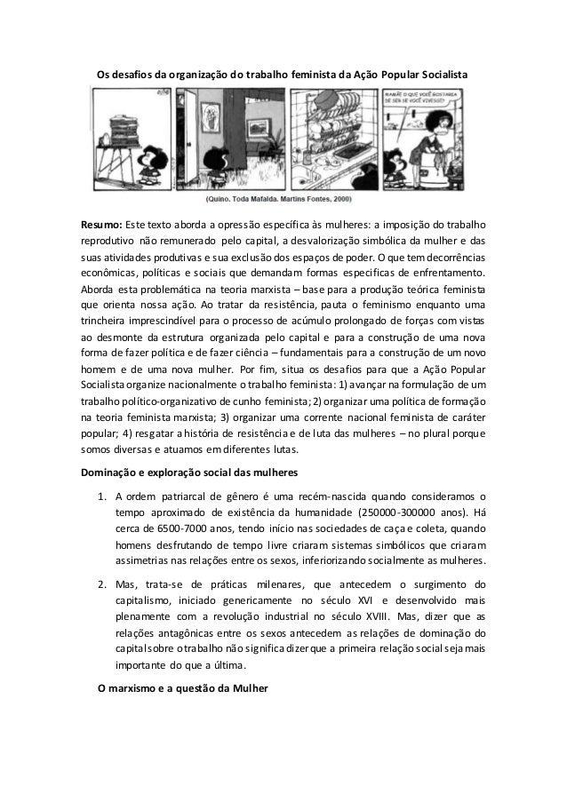 Os desafios da organização do trabalho feminista da Ação Popular Socialista Resumo: Este texto aborda a opressão específic...