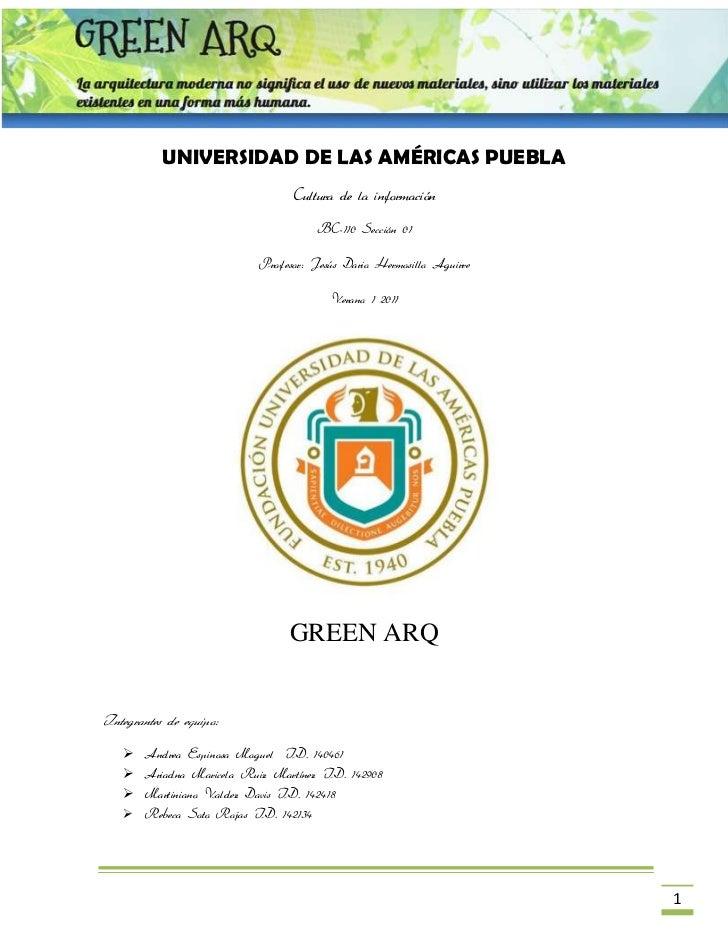 UNIVERSIDAD DE LAS AMÉRICAS PUEBLA<br />Cultura de la información<br />BC-110 Sección 01<br />Profesor: Jesús Dario Hermos...