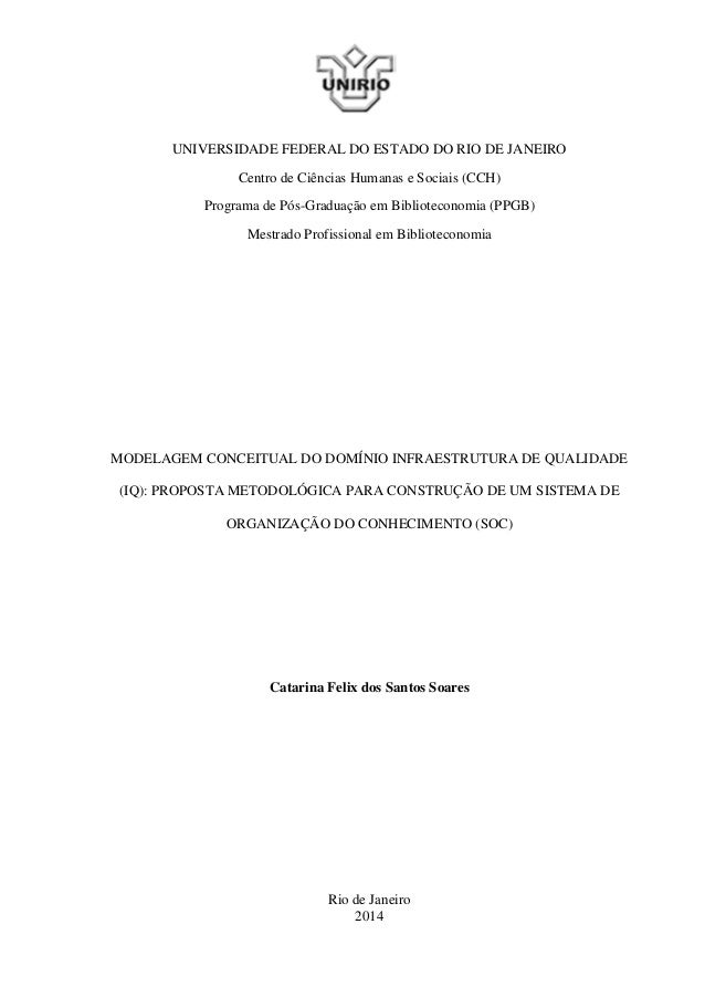 UNIVERSIDADE FEDERAL DO ESTADO DO RIO DE JANEIRO Centro de Ciências Humanas e Sociais (CCH) Programa de Pós-Graduação em B...