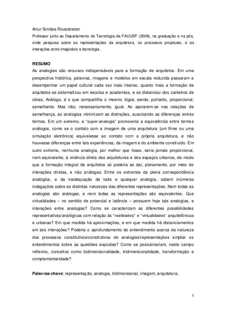Artur Simões RozestratenProfessor junto ao Departamento de Tecnologia da FAUUSP (2008), na graduação e na pós,onde pesquis...