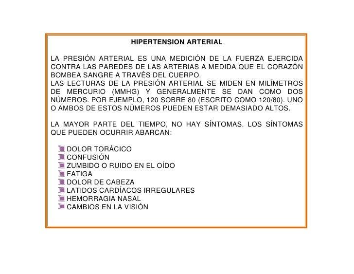 HIPERTENSION ARTERIAL<br />LA PRESIÓN ARTERIAL ES UNA MEDICIÓN DE LA FUERZA EJERCIDA CONTRA LAS PAREDES DE LAS ARTERIAS A ...