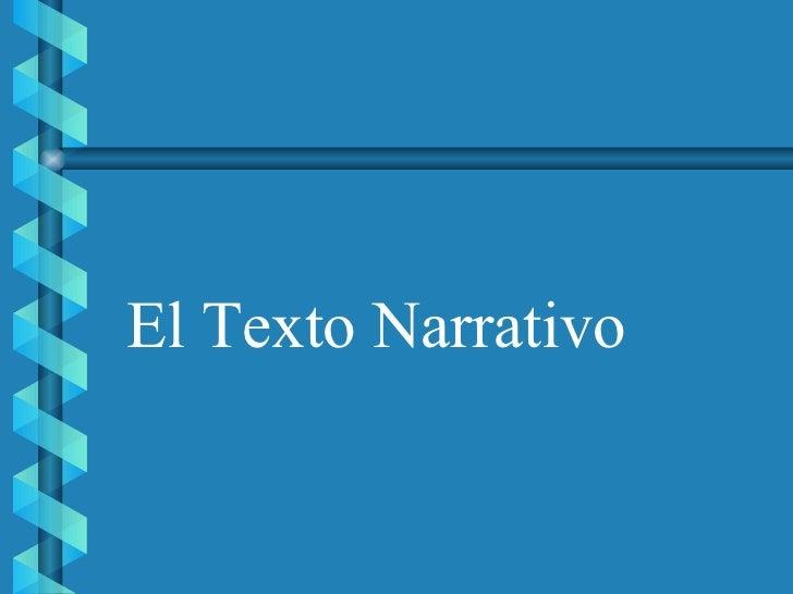 El Texto Narrativo