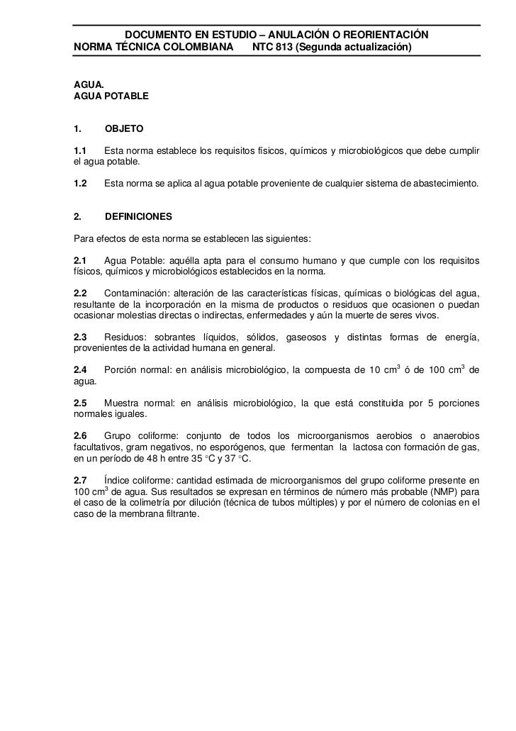 DOCUMENTO EN ESTUDIO – ANULACIÓN O REORIENTACIÓNNORMA TÉCNICA COLOMBIANA  NTC 813 (Segunda actualización)AGUA.AGUA POTABLE...